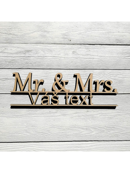 Mr. & Mrs. with your text